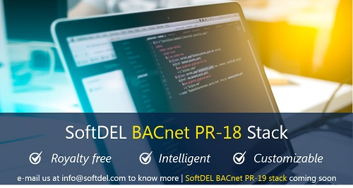 SoftDEL launches BACnet Stack with Protocol Revision 18