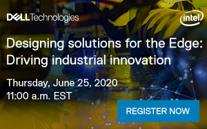Webinar: Designing Solutions For the Edge: Driving Industrial Innovation