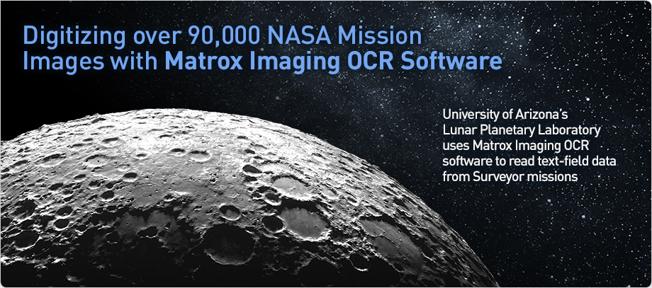 Matrox Imaging helps NASA digitize over 90,000 planetary mission images