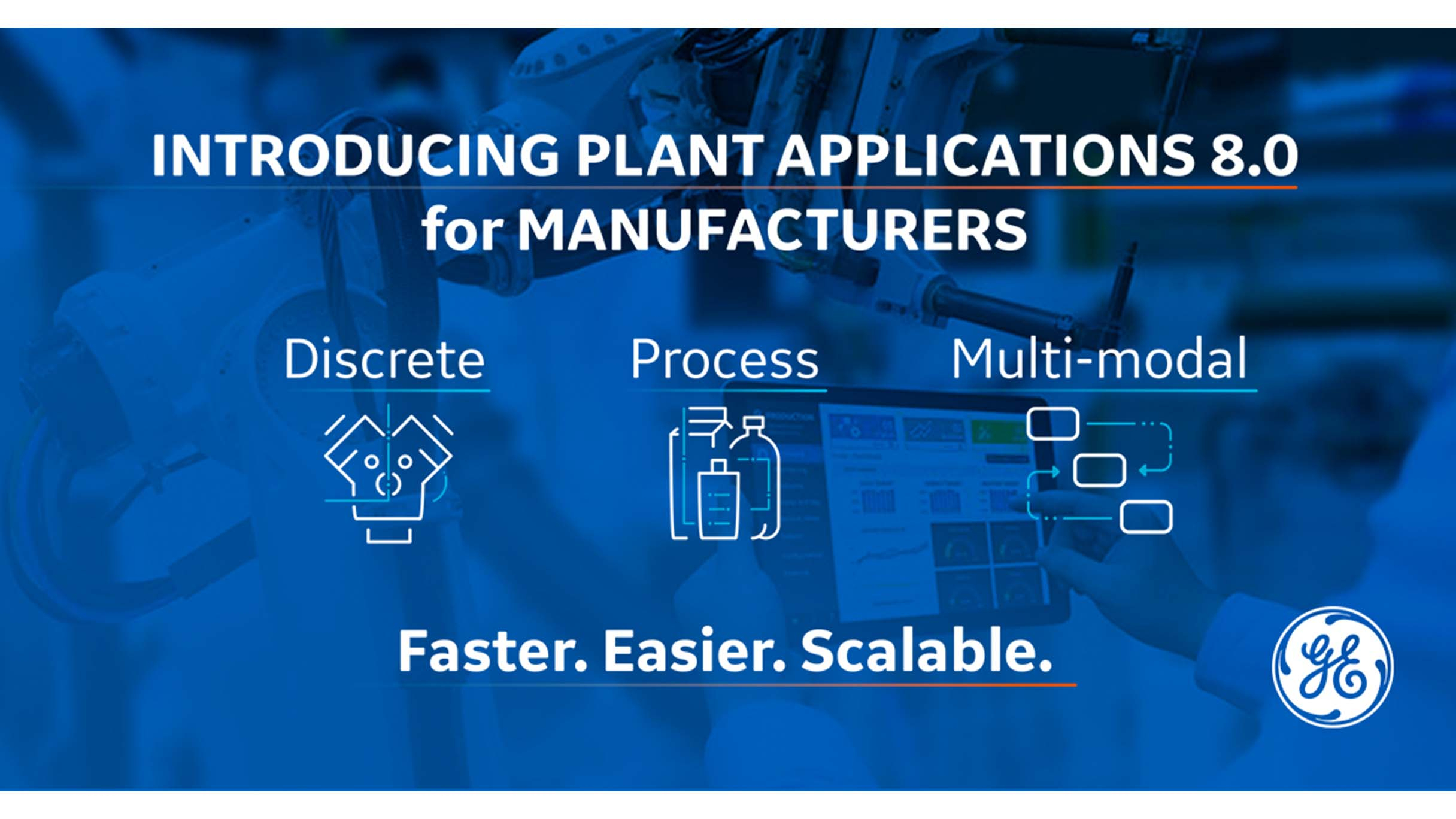 GE Digital announces Plant Applications 8.0 Manufacturing Execution System