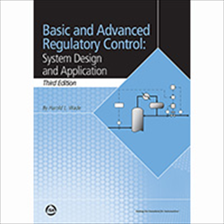 ISA announces third edition release of Basic and Advanced Regulatory Control: System Design and Application