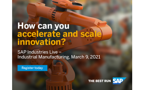 SAP Industries Live - Industrial Manufacturing | Tuesday, March 09, 2021 | Get the latest technology trends to scale innovation in the global manufacturing industry. Learn from experts, customer stories & best practices.