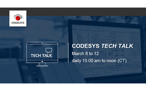 CODESYS TECH TALK Spring 2021 to Focus on Innovations in Engineering of Controls Systems
