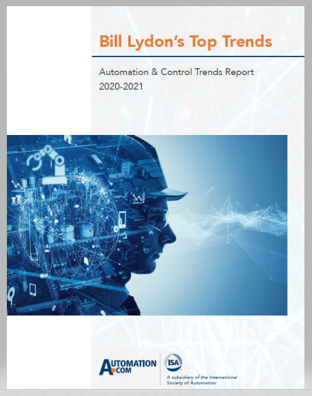 Bill Lydon's Automation & Control Trends Report 2020-2021
