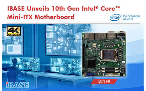 IBASE Unveils 10th Gen Intel Core Mini-ITX Motherboard